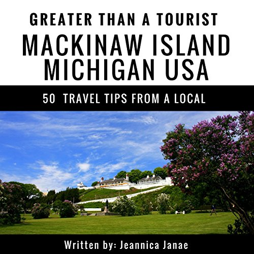 Greater Than a Tourist: Mackinaw Island, Michigan, USA     50 Travel Tips from a Local              De :                                                                                                                                 Greater Than a Tourist,                                                                                        Jennica Janae                               Lu par :                                                                                                                                 Michael Fox                      Durée : 35 min     Pas de notations     Global 0,0