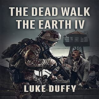 The Dead Walk the Earth: Part IV audiobook cover art