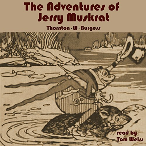 The Adventures of Jerry Muskrat audiobook cover art