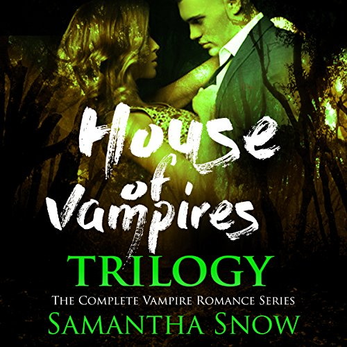 The House of Vampires Trilogy audiobook cover art