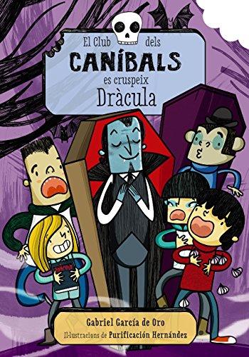 El Club dels caníbals es cruspeix Dràcula (Llibres infantils i juvenils - Diversos) (Catalan Edition)