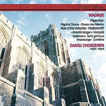 Wagner: Organ Transcriptions / Boëllmann: Suite gothique / Rheinberger: Cantilena