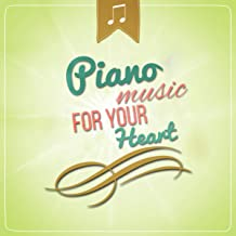 Piano Music for Your Heart - Soothing Sounds & Beautiful Piano Music, The Best Music for Restful Sleep, Relaxing Background Music, Sweet Dreams, Inner Peace