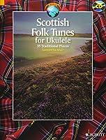 Scottish Folk Tunes for Ukulele: 35 Traditional Pieces (Schott World Music)