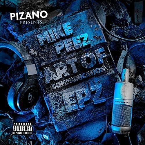 Mike Peez & EpZ