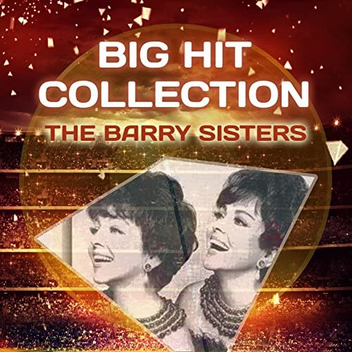 The Barry Sisters, The Berry Sisters