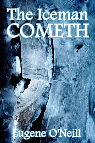 Ebook The Iceman Cometh By Eugene Oneill