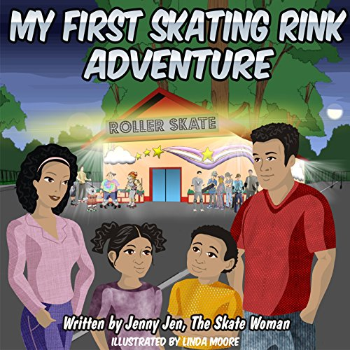 My First Skating Rink Adventure: 5 Minute Story: A Super Cool & Far Out Place That Feels Like Outer Space On Skates! (My First Skate Books Super Series Book 2) (English Edition)