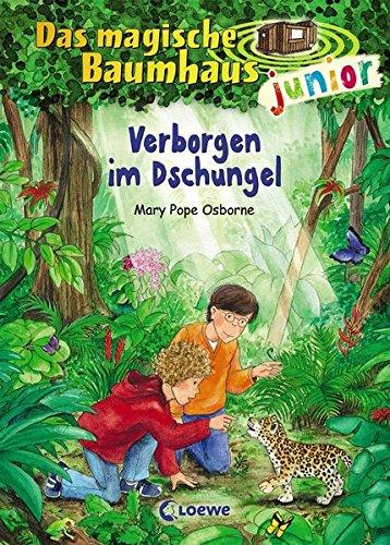Das magische Baumhaus junior 6 - Verborgen im Dschungel: Kinderbuch zum Vorlesen und ersten Selberlesen - Mit farbigen Illustrationen - Für Mädchen und Jungen ab 6 Jahre
