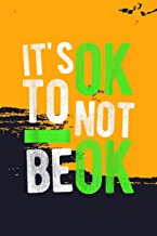 Scuba Diving Notebook: Mental Health Suicide Awareness It's Ok To Not Be Ok