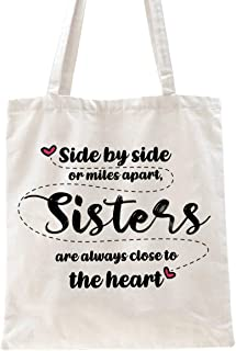 Ihopes Sisters Gifts from Sister 100% Cotton Reusable Tote Bag   Side By Side or Miles Apart Tote Bag Gifts   Long Distanc...