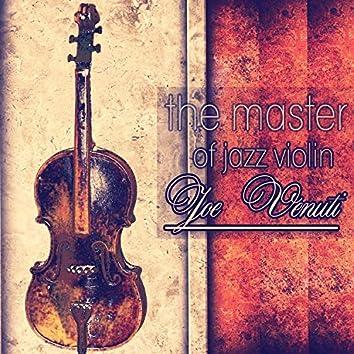 The Master of Jazz Violin - Joe Venuti