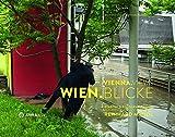 WIEN.BLICKE / VIENNA.VIEWS (German and English Edition)