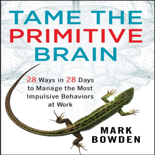 Tame the Primitive Brain audiobook cover art