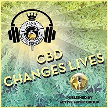 CBD Changes Lives (feat. Blake, Sadiesha Stebbins & Tyler Watts)