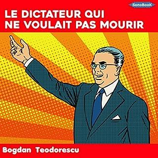 Couverture de Le dictateur qui ne voulait pas mourir