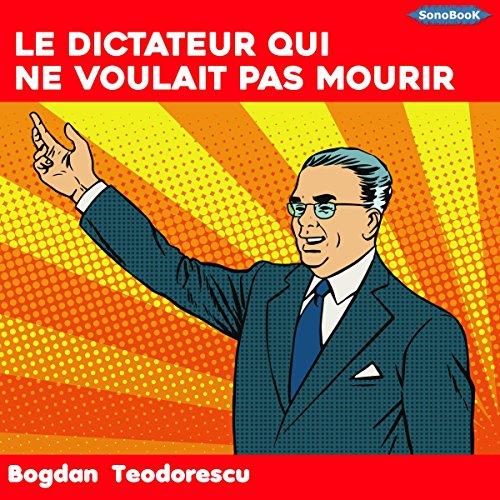 Le dictateur qui ne voulait pas mourir cover art
