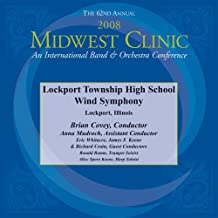 2008 Midwest Clinic, Lockport Township High School Wind Symphony