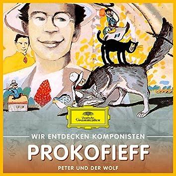 Wir entdecken Komponisten: Serge Prokofieff – Peter und der Wolf