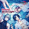 Naked Moon Light(スマホゲームアプリ「ダンストリップス」主題歌)