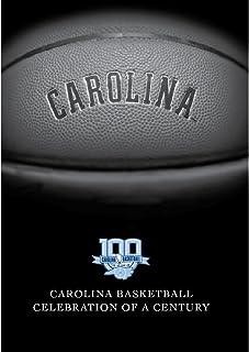 North Carolina Basketball: Celebration of a Century