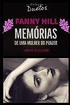 Fanny Hill (Coleção Duetos): Memórias de Uma Mulher do Prazer