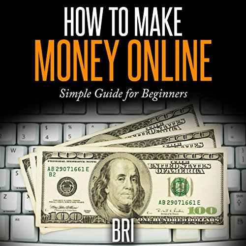 How to Make Money Online: Simple Guide for Beginners audiobook cover art