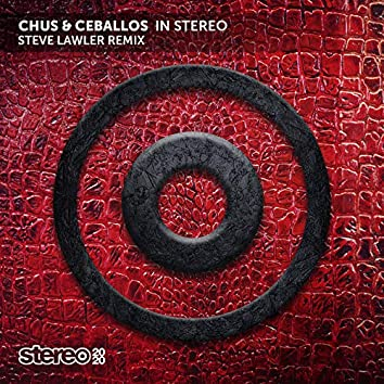 In Stereo (Steve Lawler Remix)