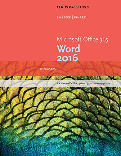 New Perspectives Microsoft Office 365 & Word 2016: Intermediate, Loose-leaf Version