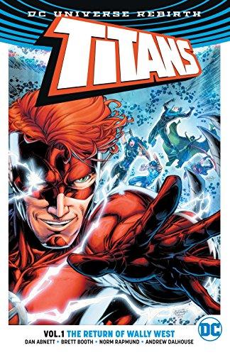 Titans Vol. 1: The Return of Wally West (Rebirth) (Titans...