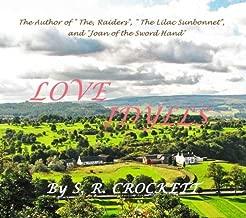 Love Idylls by S. R. Crockett