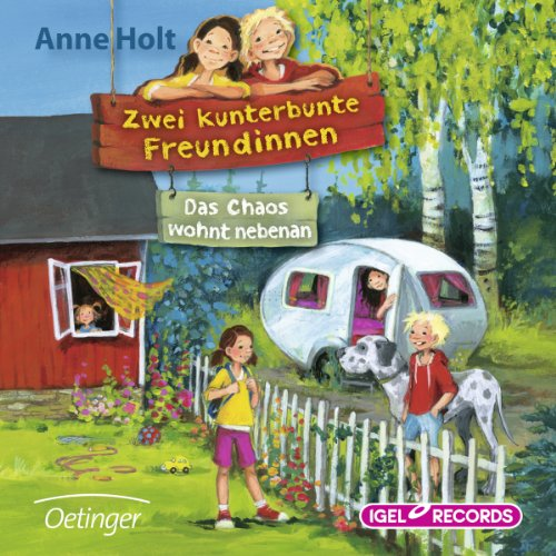 Das Chaos wohnt nebenan (Zwei kunterbunte Freundinnen 1) Titelbild
