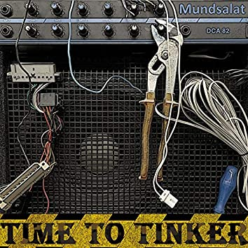 Time to Tinker