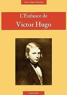 L'enfance de Victor Hugo (French Edition)