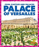 Palace of Versailles (Pogo: Cool Castles and Palaces)