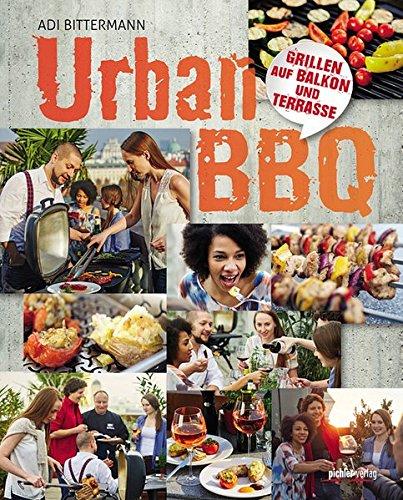 Urban BBQ: Grillen auf Balkon und...
