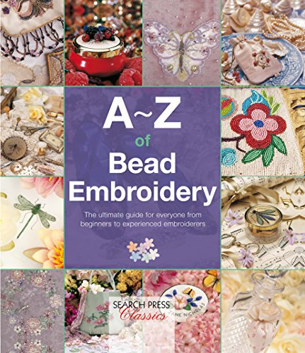 A-Z of Bead Embroidery (A-Z of Needlecraft) (English Edition)