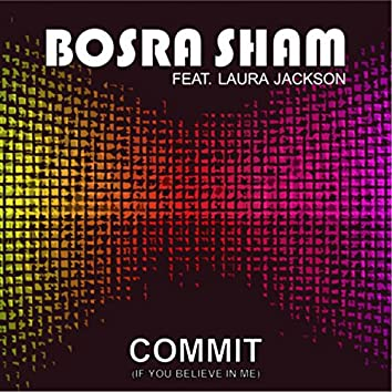 Commit (If You Believe in Me)