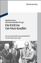 Die KSZE im Ost-West-Konflikt (Schriftenreihe der Vierteljahrshefte für Zeitgeschichte Sondernummer) (German Edition)