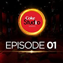 Coke Studio Season 10: Episode 1