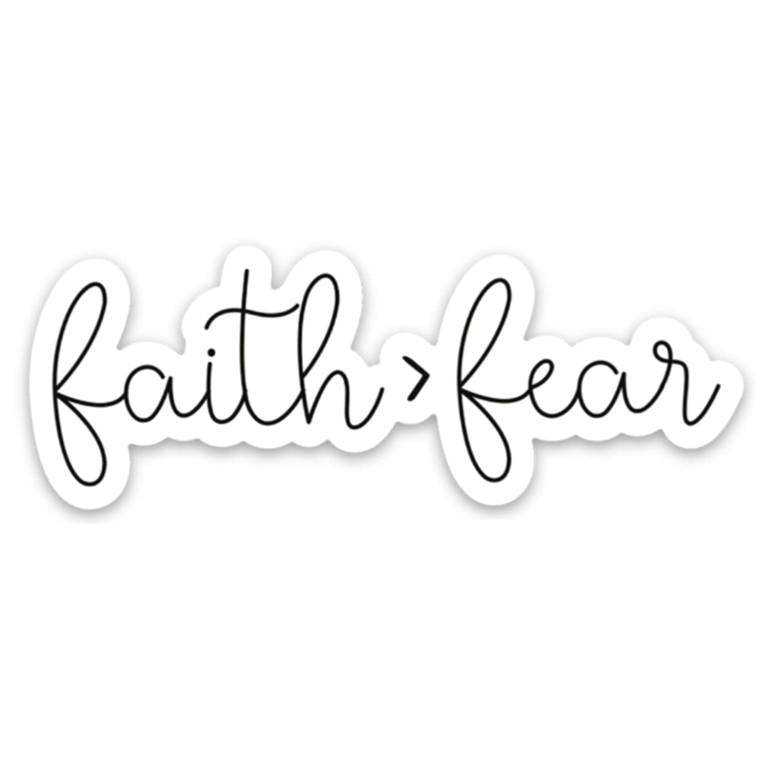 Faith greater than fear sticker Christ Award over sold out decal
