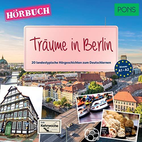 Träume in Berlin. 20 landestypische Kurzgeschichten zum Deutschlernen audiobook cover art