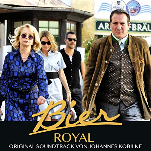 Bier Royal (Original Motion Picture Soundtrack)