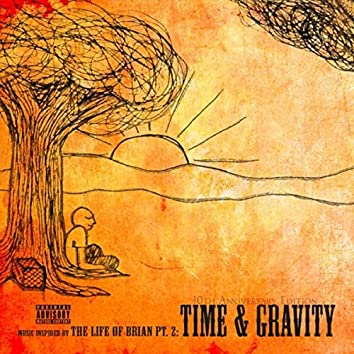 Time and Gravity: Music Inspired by The Life of Brian, Pt. 2