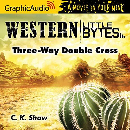 Couverture de Three-Way Double Cross [Dramatized Adaptation]