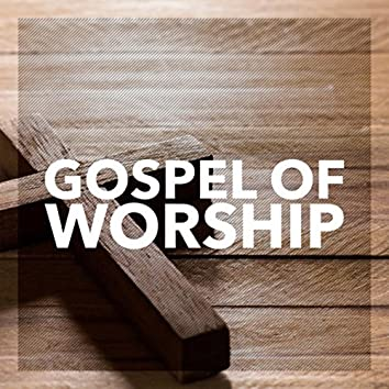 Gospel of Worship