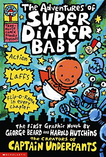 The Adventures of Super Diaper Baby: The First Graphic Novelの詳細を見る
