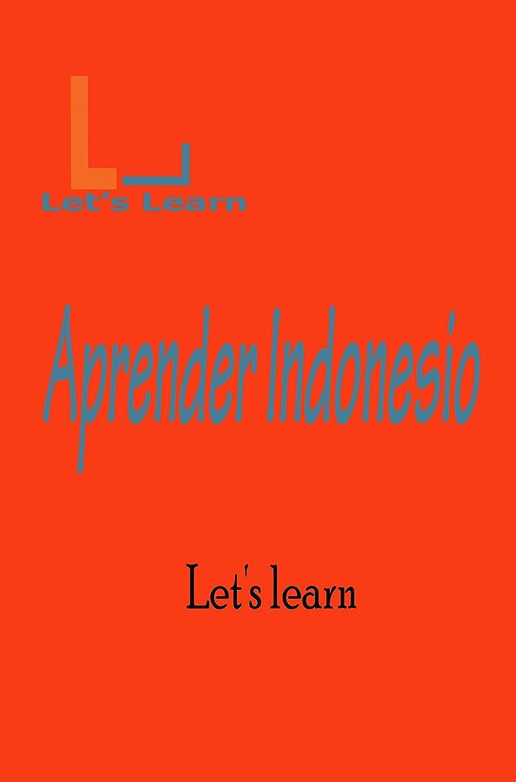 同僚比率厄介なLet's Learn_ Aprender Indonesio (Spanish Edition)
