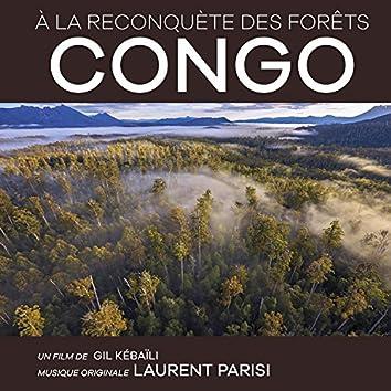 A la Reconquète Des Forêts : Congo (Original Soundtrack)