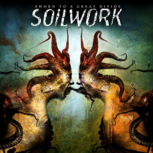 Sworn To A Great Divide / Soilwork